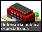Defensoria pública especializada